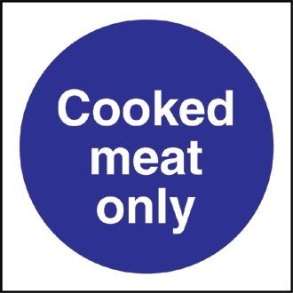 Cooked Meat Only Sign