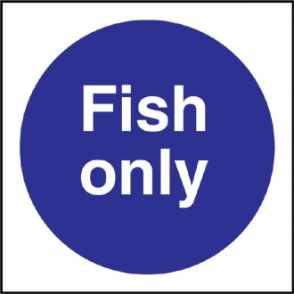Fish Only Sign