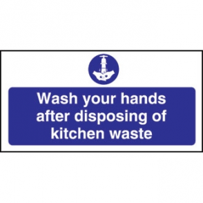 Wash Hands Kitchen Waste Sign